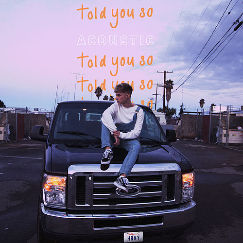 Told You So (Acoustic) by HRVY