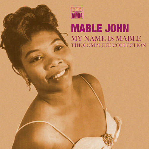 My Name Is Mable: The Complete Collection de Mable John