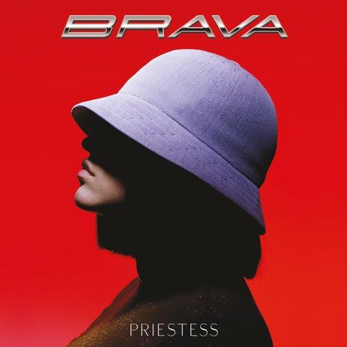 Brava by Priestess