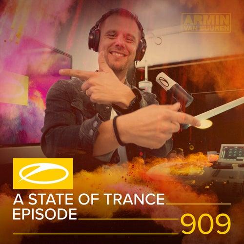 ASOT 909 - A State Of Trance Episode 909 de Various Artists