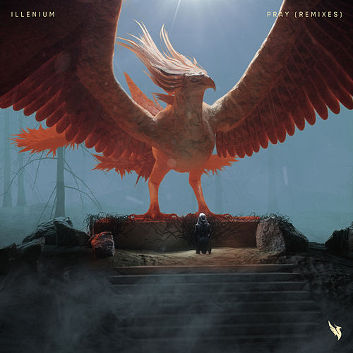 Pray (Remixes) de Illenium