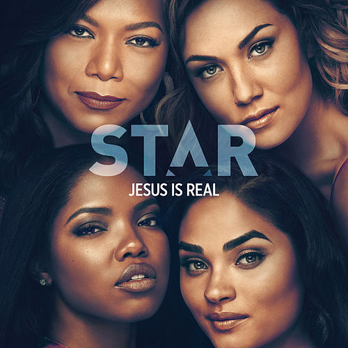 "Jesus Is Real (From ""Star"" Season 3) de Star Cast"