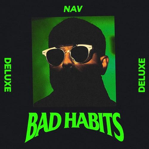 Bad Habits (Deluxe) by NAV