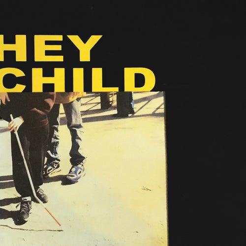 Hey Child von X Ambassadors