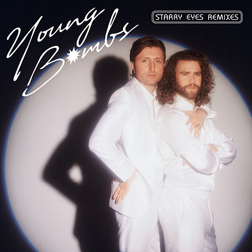 Starry Eyes (Remixes) by Young Bombs