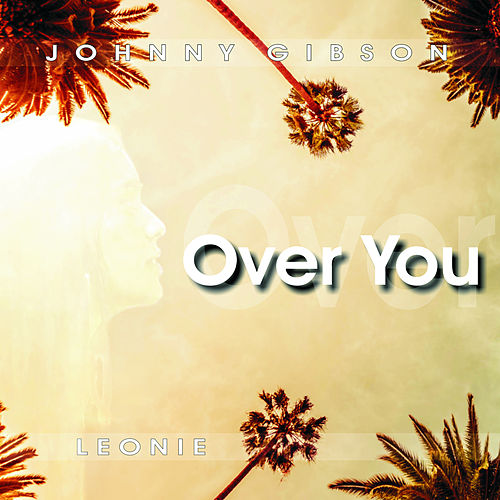 Over You (Radio Edit) by Leonie