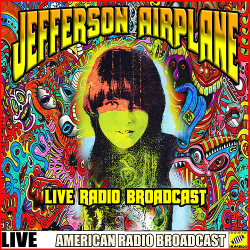 Jefferson Airplane - Live Radio Broadcast (Live) de Jefferson Airplane