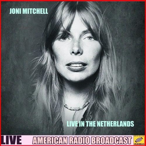 Joni Mitchell Live in the Netherlands (Live) de Joni Mitchell