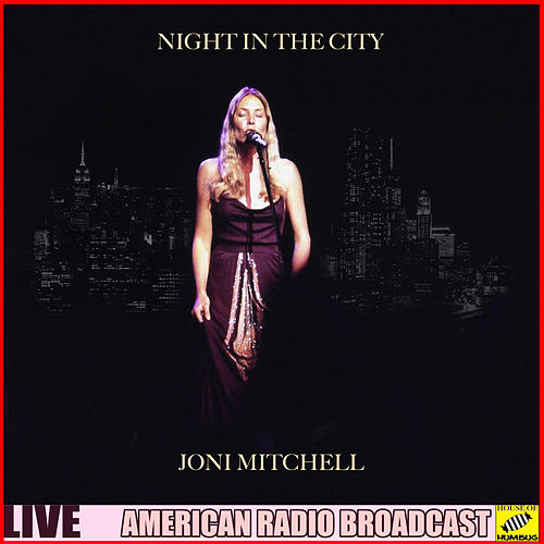 Night in the City (Live) de Joni Mitchell