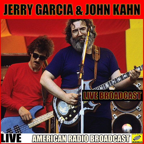 Jerry Garcia and John Kahn Live (Live) by Jerry Garcia