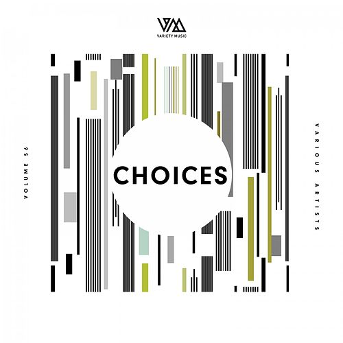 Variety Music Pres. Choices #56 di Various Artists