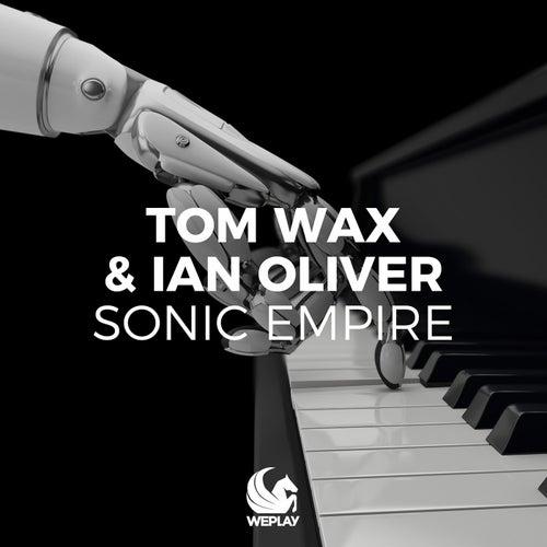 Sonic Empire de Tom Wax