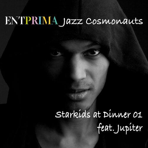 Starkids at Dinner 01 by Entprima Jazz Cosmonauts