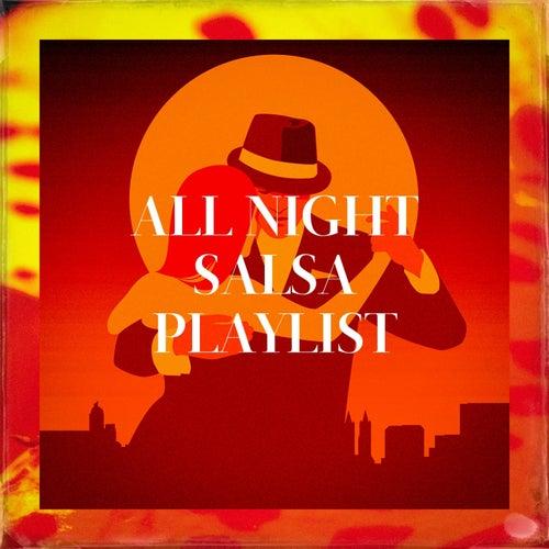 All Night Salsa Playlist de Various Artists