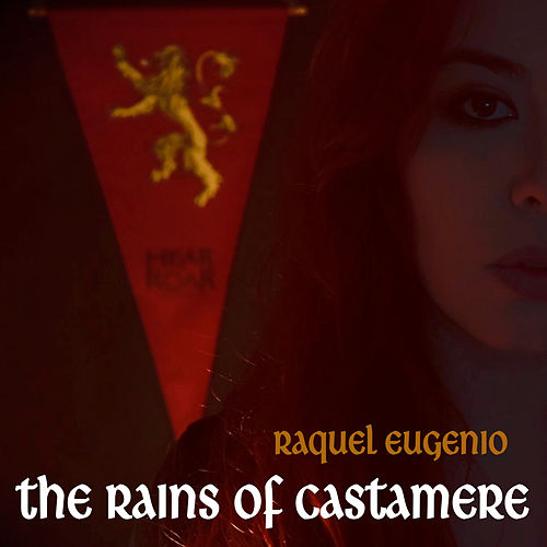 The Rains of Castamere von Raquel Eugenio