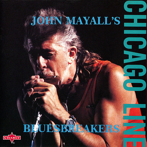 Chicago Line (feat. Walter Trout) by John Mayall