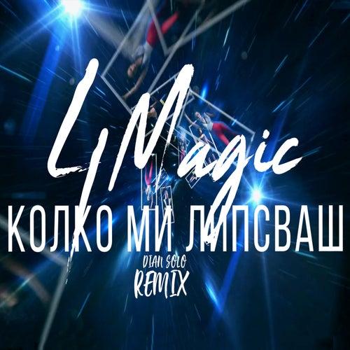 Kolko mi lipsvash (Dian Solo remix) van 4Magic