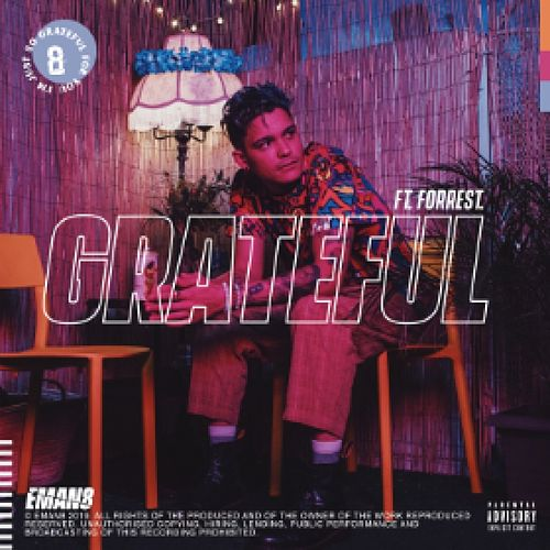 Grateful (feat. Forrest.) de Eman8