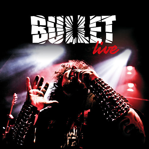 Live by Bullet