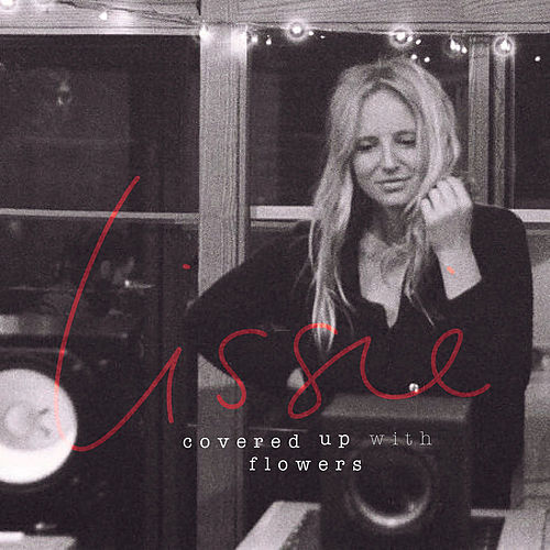 Covered up with Flowers de Lissie