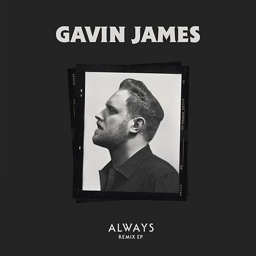 Always (Remix) - EP de Gavin James