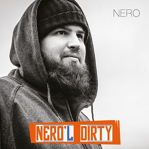 Nero'l dirty by Nero