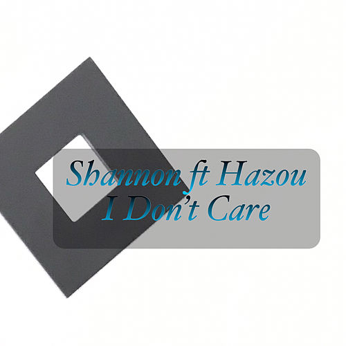 I Don't Care by Shannon