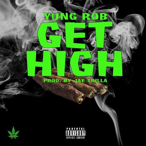 Get High de Yung Rob