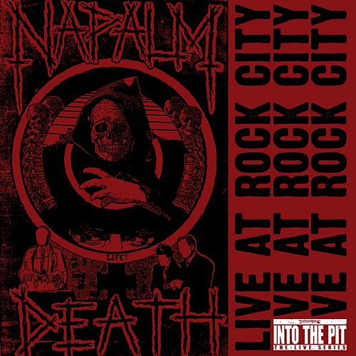 Live at Rock City (Into the Pit the Live Series) de Napalm Death