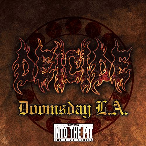 Doomsday L.A. (Into the Pit the Live Series) by Deicide