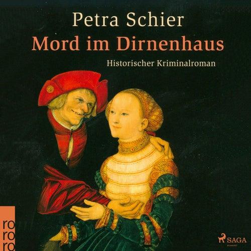 Mord im Dirnenhaus (Ungekürzt) von Petra Schier