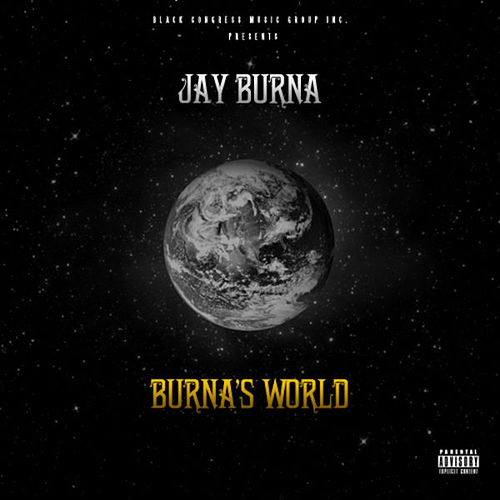 Burna's World de Jay Burna