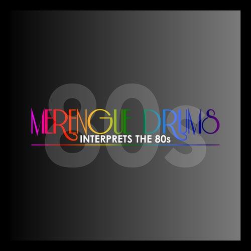 Interprets the 80s von Merengue Drums