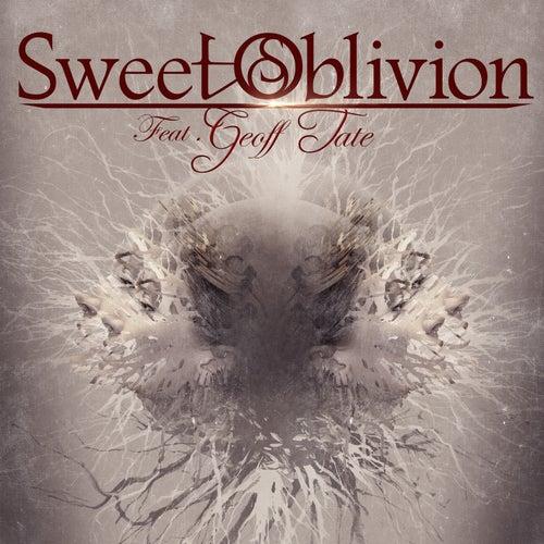 Sweet Oblivion feat. Geoff Tate by Sweet Oblivion