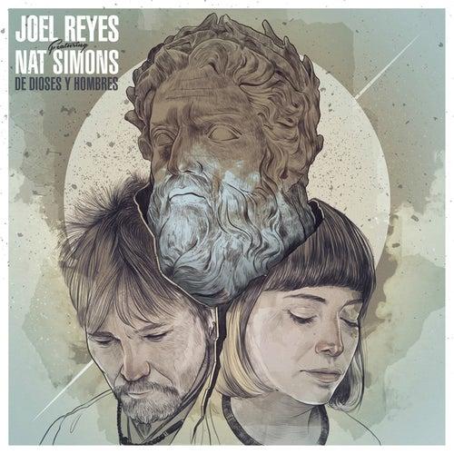 De Dioses y Hombres de Joel Reyes
