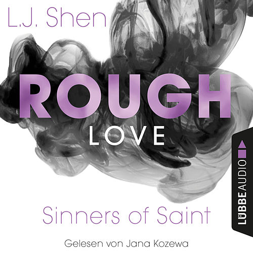 Rough Love - Sinners of Saint 1.5 (Kurzgeschichte) von L. J. Shen