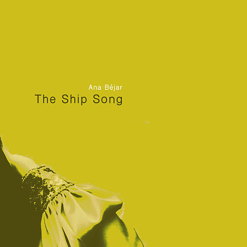 The Ship Song de Ana Béjar