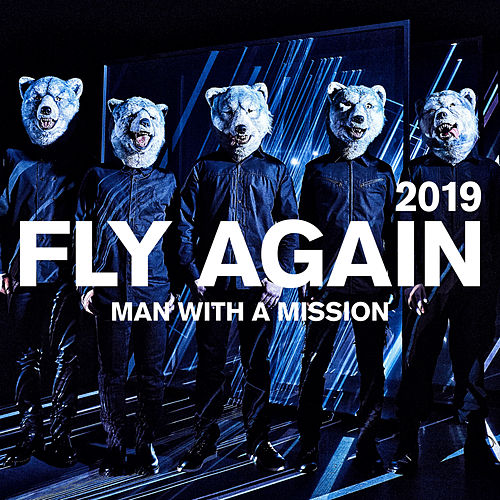 Fly Again 2019 von Man With A Mission