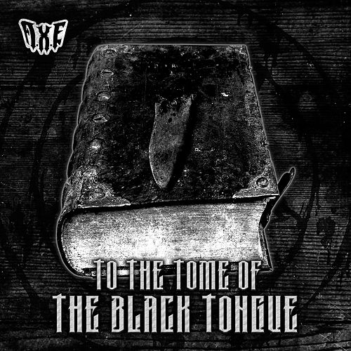 To the Tome of the Black Tongue by Alla Xul Elu