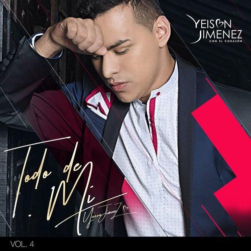 Todo de Mí Vol. 4 de Yeison Jimenez