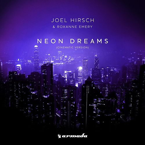Neon Dreams (Cinematic Version) van Joel Hirsch