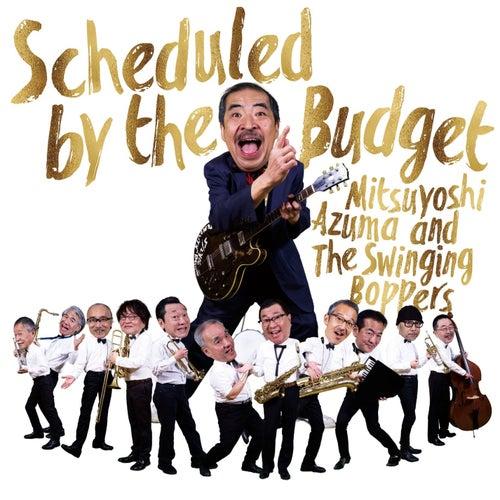 Scheduled by the Budget von Mitsuyoshi Azuma