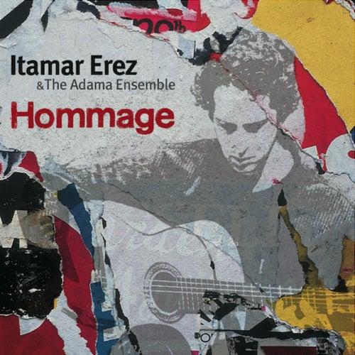 Hommage by Itamar Erez