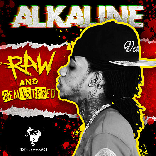Raw and Remastered von Alkaline