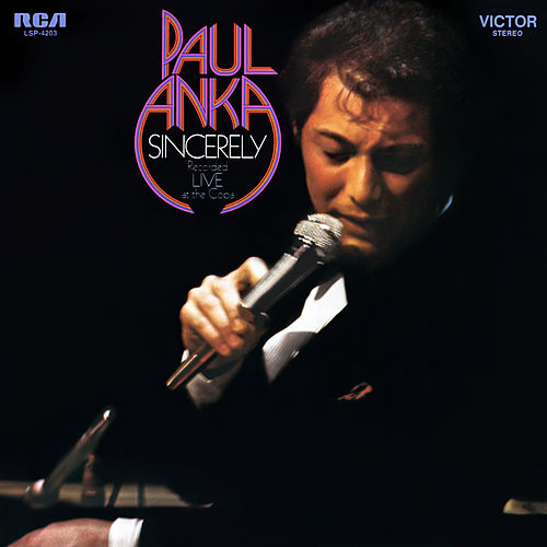 Sincerely - Recorded Live at The Copa de Paul Anka