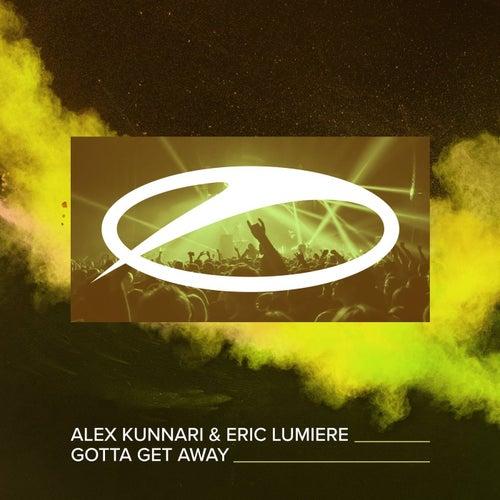 Gotta Get Away by Alex Kunnari