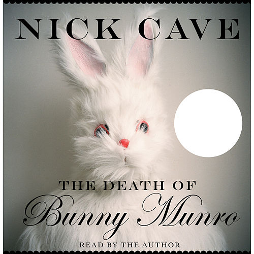 The Death of Bunny Munro (Unabridged) van Nick Cave