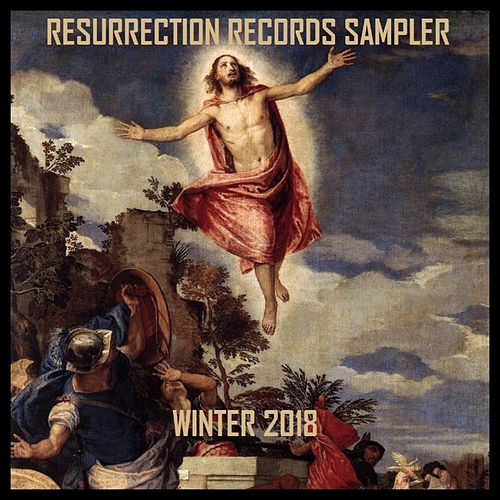 Resurrection Records Sampler: Get Resurrected, Vol. 6 by Various Artists