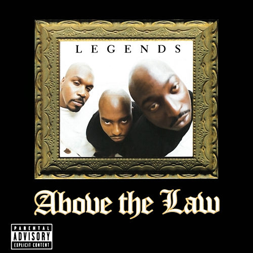 Legends by Above The Law