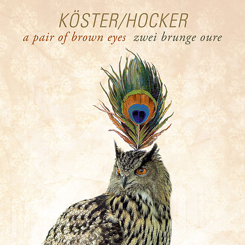 A Pair of Brown Eyes (Zwei brunge Oure) von Köster & Hocker